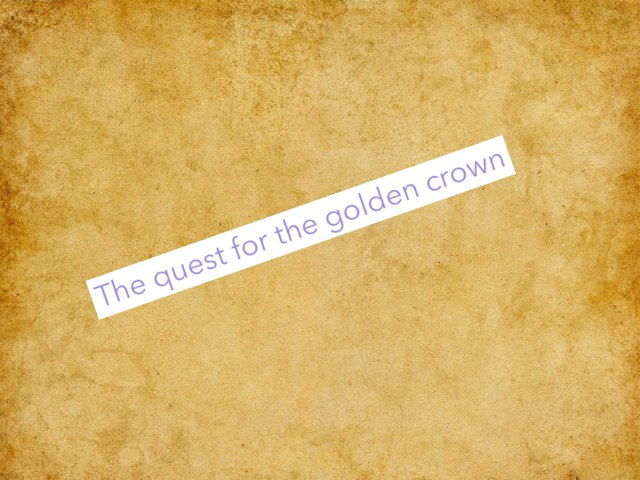 Jamie And Sophie - Quest For The Golden Crown by Mr Parkinson