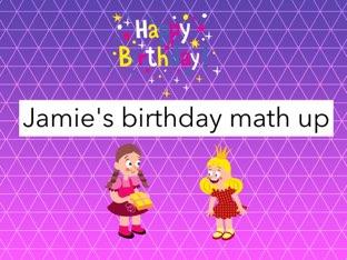 Jamie's Birthday Math Up by Harrieta Willis