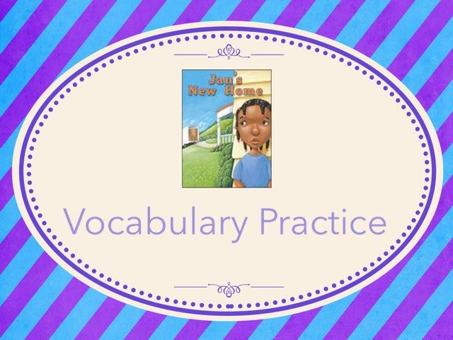 Jan's New Home Vocabulary Practice by Jennifer Klostermann