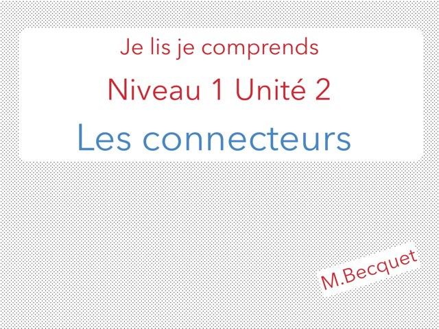 Je Lis Je Comprends N1U2 Les Connecteurs by Becquet Maxime