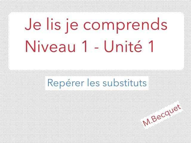 Je lis je comprends N1U1 - Les substituts by Becquet Maxime