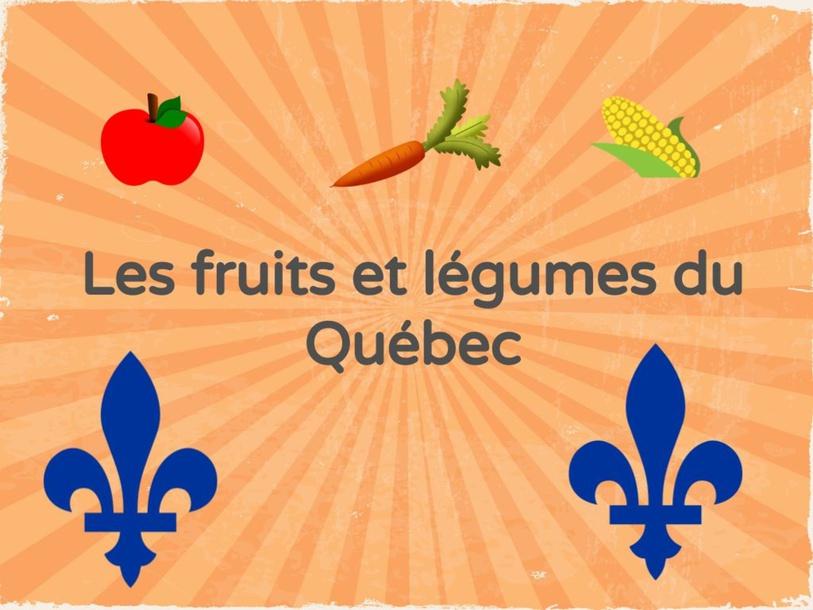 Jeunesse-Les fruits et légumes du Québec by SAAC FSAA Université Laval