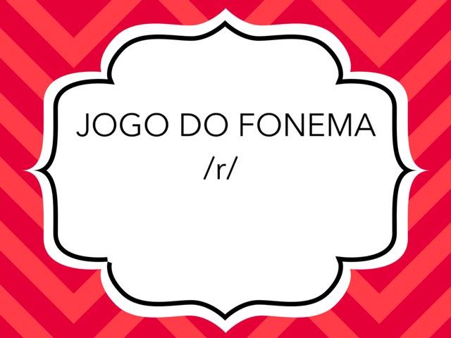Jogo Do Fonema /r/ by Bárbara Rocco