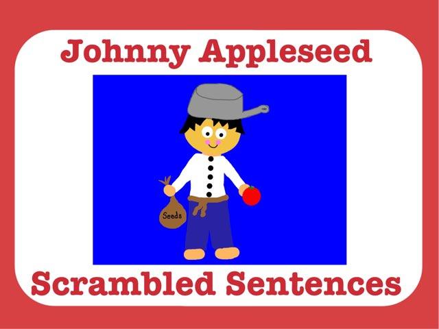 Johnny Appleseed Scrambled Sentences by Jennifer