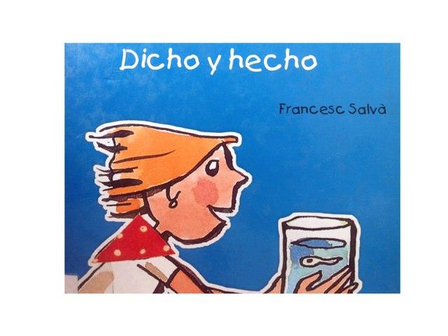 Dicho Y Hecho by Julia Trigos Hebrero