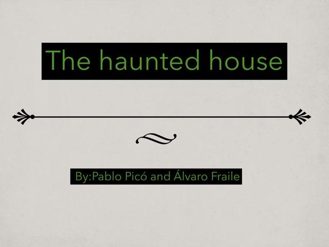 Haunted House by Álvaro No