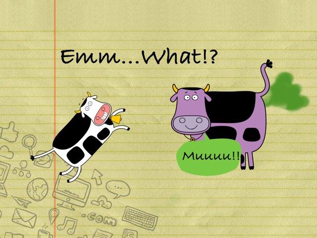 Tienes que darle al culo de la vaca,y veras la magia by Isa Maya Trenado
