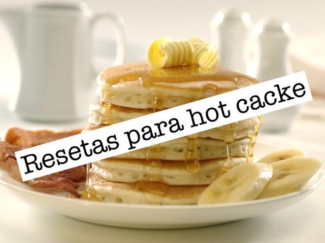 Es para hacer hot cacke son los más ricos porque los vas hacer tu en bes de ir a desayuear sólo son tres pasos gracias  by Elizabeth Lopez Ordaz