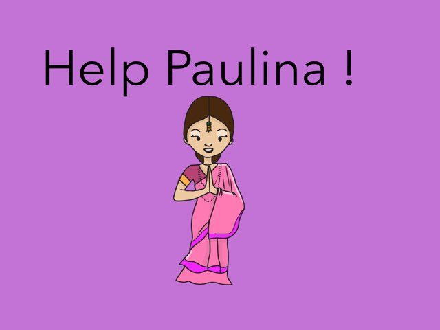 Help Paulina  by Regina villagomez