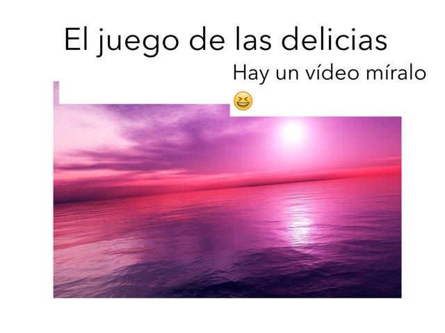 Juego De Las Delicias by Annabella Salcedo