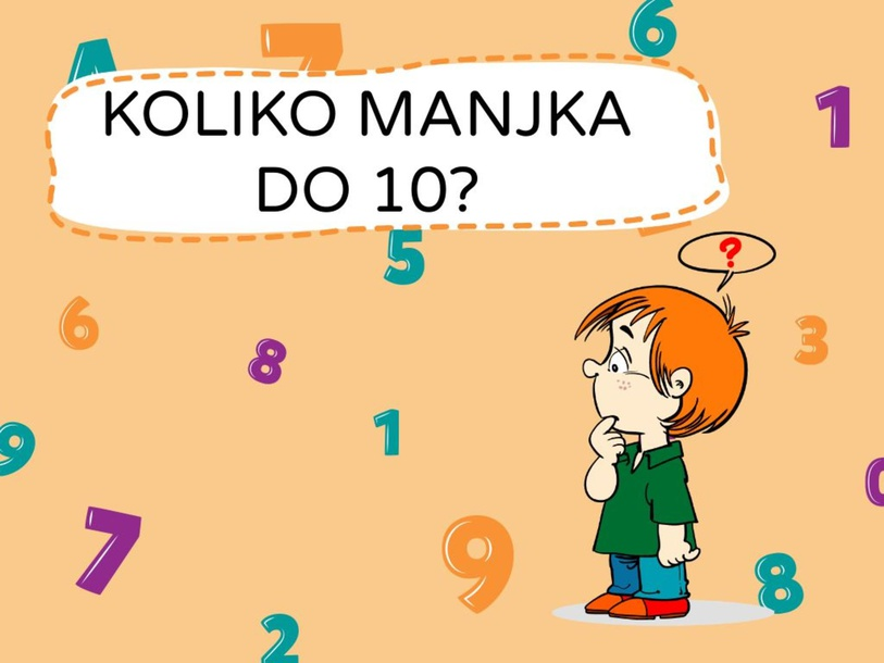 KOLIKO MANJKA DO 10? by Neža Kralj