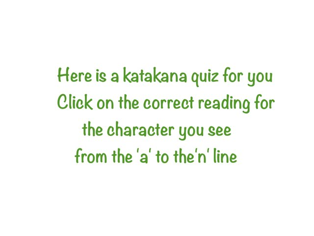 Katakana Quiz From 'a' to 'no' by Kathleen Duquemin