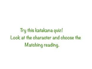 Katakana Quiz From 'ha' to 'n' by Kathleen Duquemin