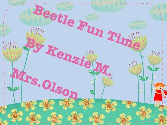 Kenzie's Beetle Project by Stephanie Olson