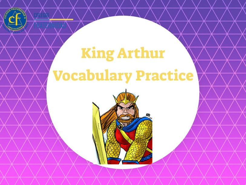 King Arthur Vocabulary Pages 9-12 by Andres Hunter