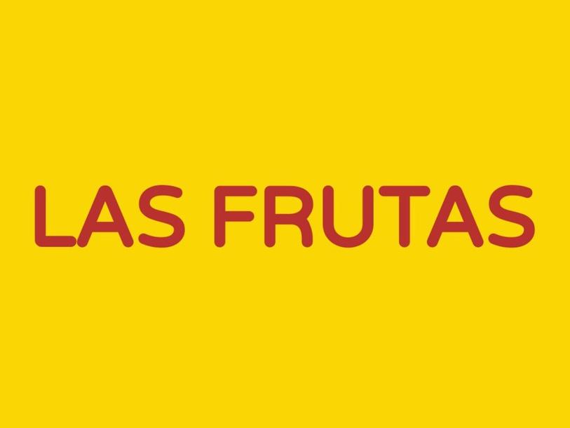 LAS FRUTAS by José López