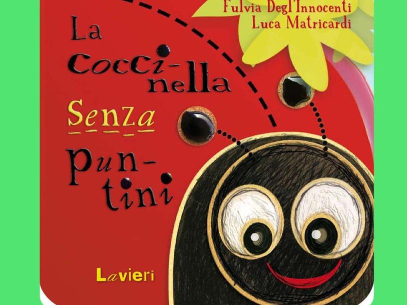 LA COCCINELLA SENZA PUNTINI   by Menica Marano