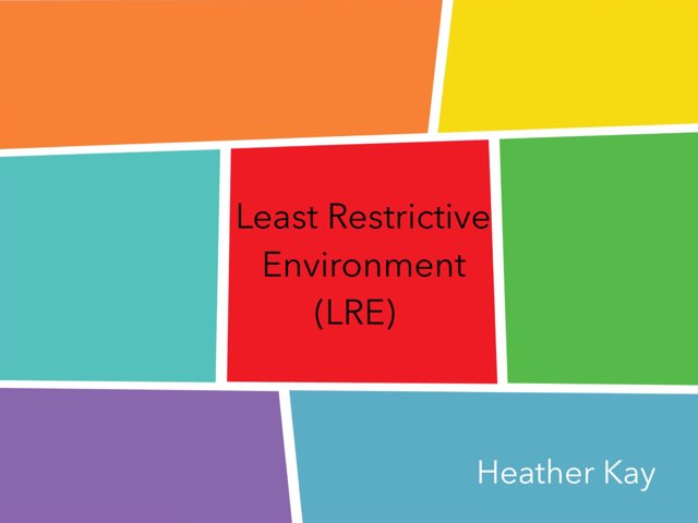 LRE by Heather kay