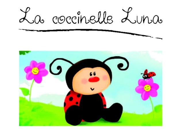 La Coccinelle Luna by Anne Reis