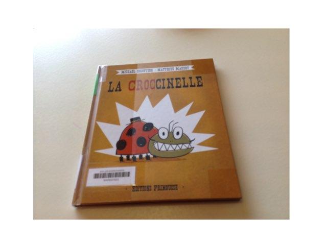 La Croccinelle Escoffier by Les Marronniers