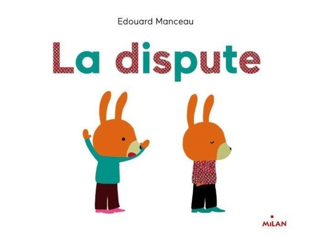 La Dispute by Seve Haudebourg