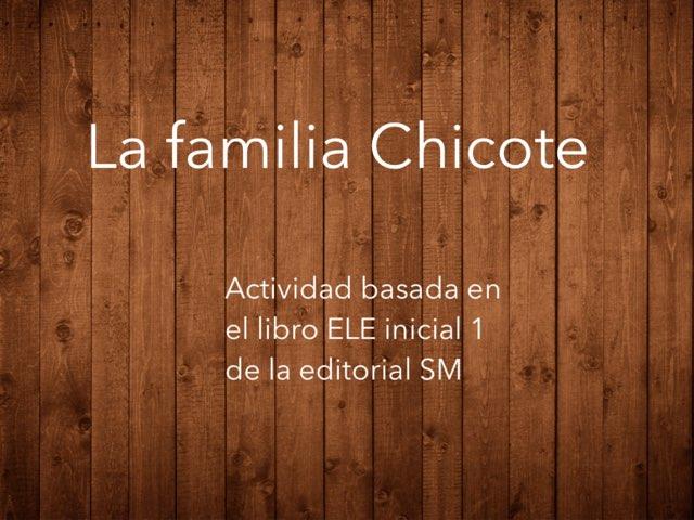 La Familia Chicote by Juan  Fernández