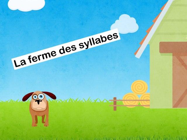 La Ferme Des Syllabes by Seve Haudebourg