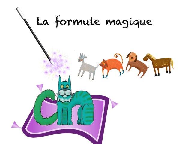La Formule Magique 2  by Marie S