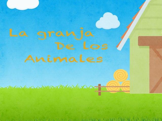 La Granja De Los Animales by Isabel Velazquez
