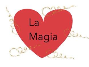 La Magia by Simone De Maglie