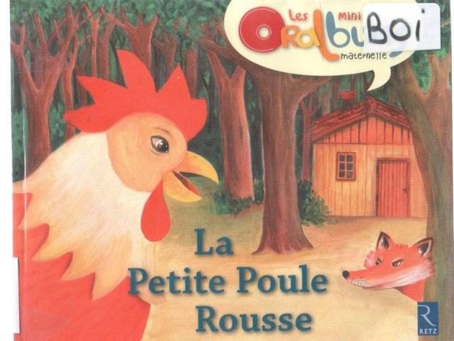 La Petite Poule Rousse by Vincent Gabillet