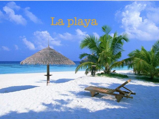 La Playa by Alicia Romero