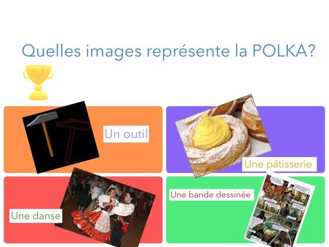 La Polka by Justin Salvas