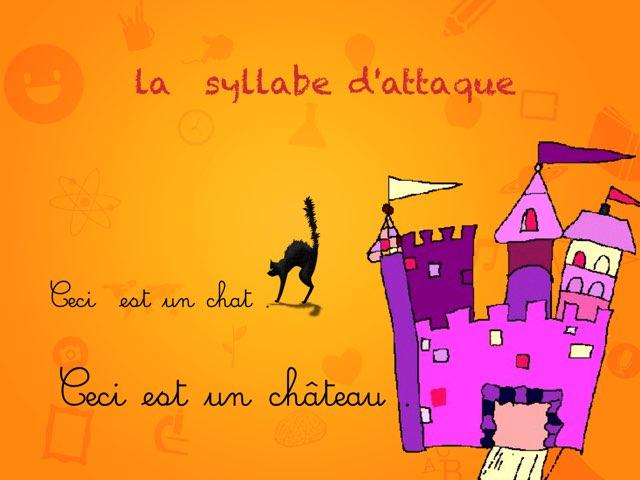 La Syllabe D'attaque  by Marie S