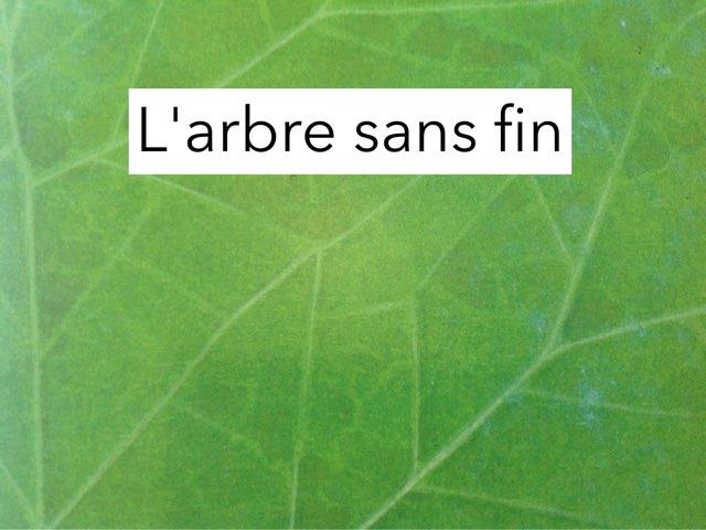 L'arbre Sans Fin by Philippe Colinot