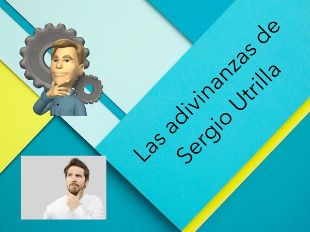 Las Adivinanzas De Sergio Utrilla by Diego Campos