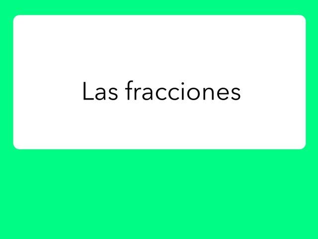 Las Fracciones by Paula Martínez Jover