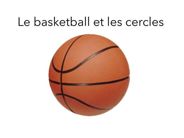Le Basket-ball Et Les Cercles by Liam Masley