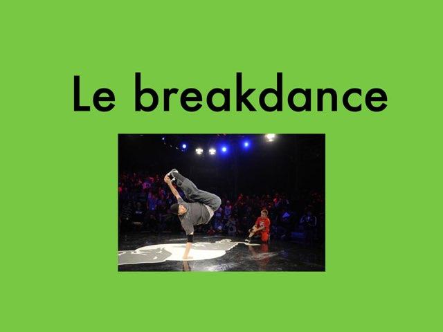 Le Breakdance by Antoine Dumaine