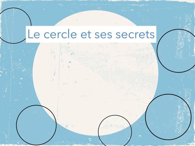 Le Cercle Et Ses Secrets  by Maya Ghosh