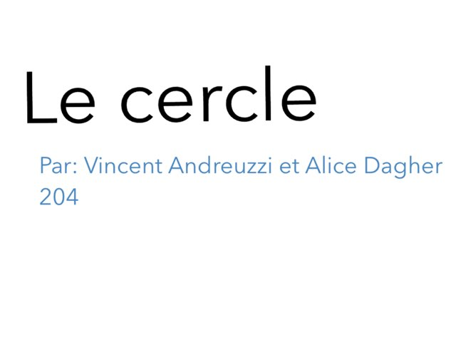 Le Cercle by Alice Dagher