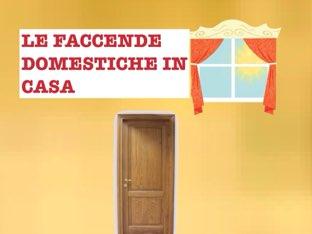 Le Facende Domestiche Dentro Casa! by Simone De Maglie