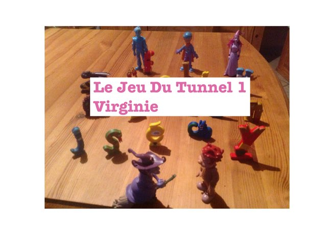 Le Jeu Du Tunnel 1 by Virg Inie