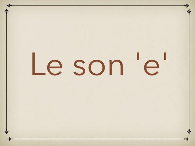Le Son 'e' by Laura Robin