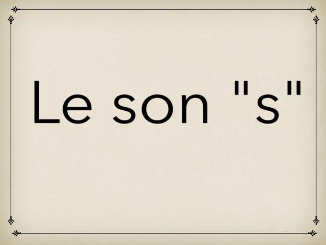 Le Son [s] by Ève Java