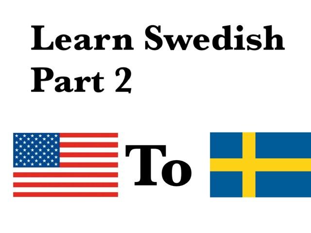 Learn Swedish Part 2 by Hampus Svärd