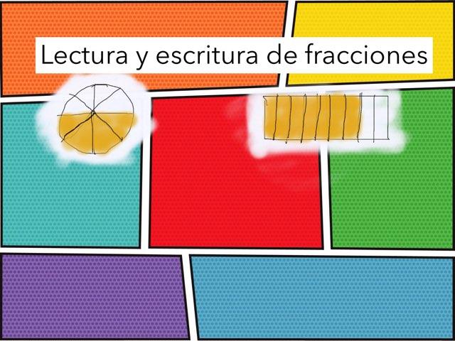 Lectura Y Escritura De Fracciones by Xavi González Ibáñez