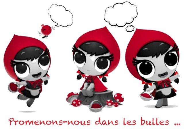 Les Bulles du Petit Chaperon Rouge  by Marie S