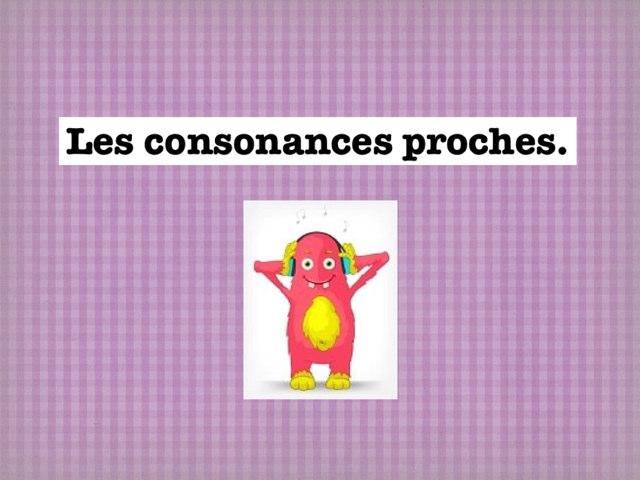 Les Consonances Proches by Seve Haudebourg