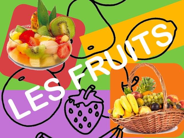 Les Fruits by Ecole0179 Auber179